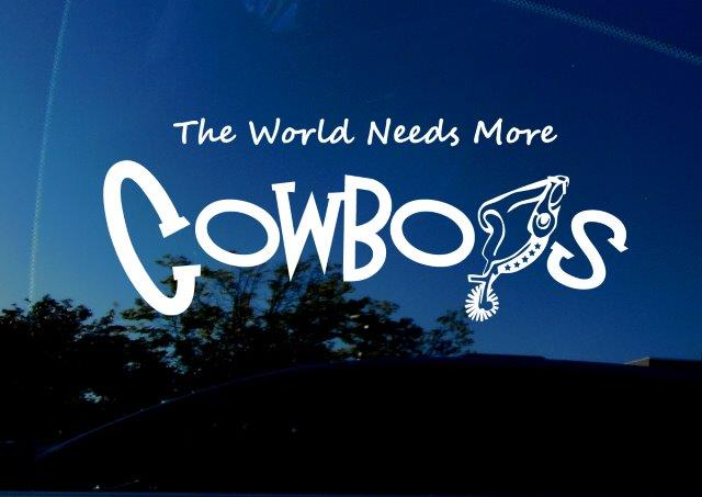 """""""The World Needs More Cowboys"""" decal. Featuring cowboy spur as the 'Y' in """"Cowboys""""."""